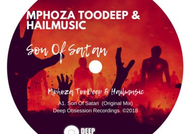 Mphoza TooDeep & Hailmusic - Son Of Satan (Original Mix)