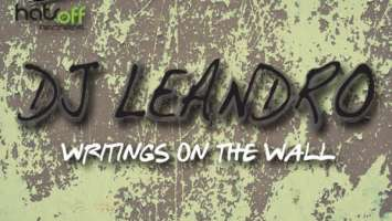 DJ Leandro - Writings On The Wall (Original Mix)