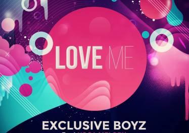 Exclusive Boyz feat. Yoga Melody - Love Me