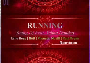 Young Dj & Velma Dandzo - Running (Phonetic MusiQ' s Deeper Mix)