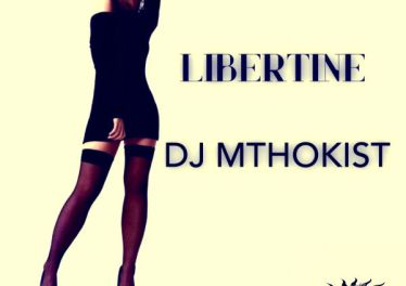 Dj Mthokist - Libertine (Original Mix)