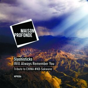 Slashisticks - Will Always Remember You (Original Mix), sa afro house, afro house music, afro house 2018, download latest house music, afro tech house
