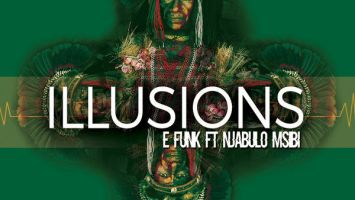 E Funk feat. Njabulo Msibi - Illusions (Original Mix)