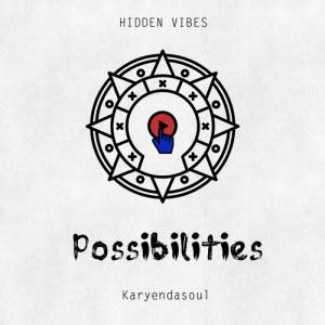 Karyendasoul - Possibilities (Original Mix) , new afro house music, afro house 2019, za house music