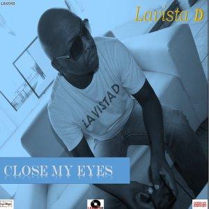 Lavista D - Close My Eyes (Afro House Mix)
