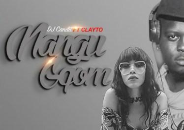 DJ Candii - Nangu Gqom (feat. Clayto) - gqom tracks, gqom music download, club music, afro house music, mp3 download gqom music, gqom music 2018, new gqom songs, south africa gqom music.
