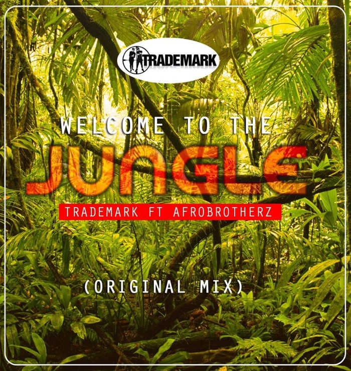 TradeMark feat. Afro Brotherz - Welcome To The Jungle (Original Mix)