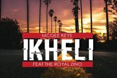 McGee Keys, Royal Zino - Ikheli (Original Soulful Mix), new south africa soulful house music, download soulful house 2018