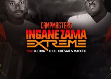 CampMasters - Izingane Zama Extreme (feat. DJ Tira, Thuli Chesah & Mapopo) - new gqom music, gqom tracks, gqom music download, club music, afro house music, mp3 download gqom music, gqom music 2018, new gqom songs, south africa gqom music.