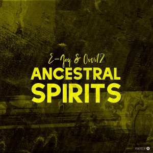 E-Jay & Over12 - Ancestral Spirits (Original Mix), new afro house music, angola musica de afro house, check out the latest and newest afro house 2018 musics and songs for download
