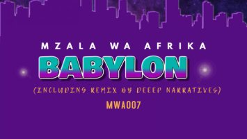 Mzala Wa Afrika - Babylon (Deep Narratives Remix) - latest house music, deep house tracks, house music download, new house music 2018, afro house music, afro deep house, tribal house music, best house music, african house music