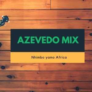 Azevedo Mix - Nhimbo ya Africa (Original Mix)
