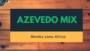 Azevedo Mix - Nhimbo ya Africa (Original Mix)