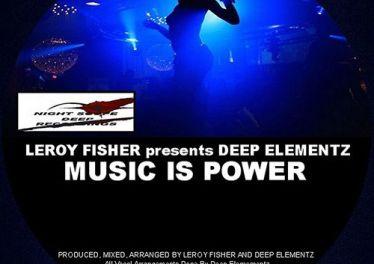 Leroy Fisher & Deep Elementz - Music Is Power (Underground Vocal Mix)