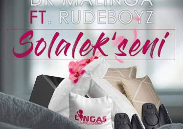 Dr Malinga - Solalek'seni (Ft. Rudeboyz) - gqom tracks, gqom music download, club music, afro house music, mp3 download gqom music, gqom music 2018, new gqom songs, south africa gqom music.