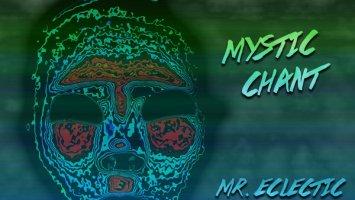 Mr. Eclectic feat. George Lesley - Mystic Chant (Original Mix)