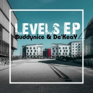 Buddynice & De'KeaY - Levels EP, deep tech, tech house, south africa afro house music, deep house music