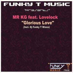 Mr KG - Glorious Love (DJ Funky T's Deep Glory Mix)