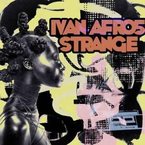 Ivan Afro5 - Strange