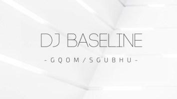DJ Baseline - City Of Gqom 2.0 Mix