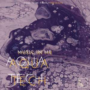 AquaTech - Ancient Ones (Original Mix) - Music In Me (EP), afro house 2018, afro tech house, afrotech, south africa house music, sa afro house download mp3