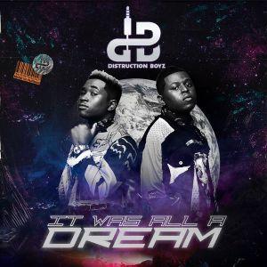 Distruction Boyz - Amaxoki (feat. DJ Tira & KDot), It Was all a Dream Album Download, gqom music download, club music, afro house music, Latest gqom music, gqom tracks, gqom music download, club music, afro house music, mp3 download gqom music