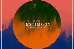 Lysto - Testimony, afro house audio, sa house music