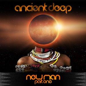 Ancient Deep - NewMAN (FNX Remix)