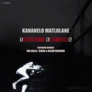 Kananelo Matlolane - Thoughts Emotions (Original Mix)