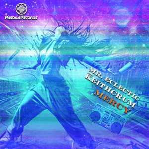 Mr. Eclectic & KeithCrum - Mercy (Original Mix)