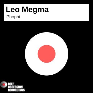 Leo Megma - Phophi (Original Mix), new afro house music, south african house music, afro house 2018 download