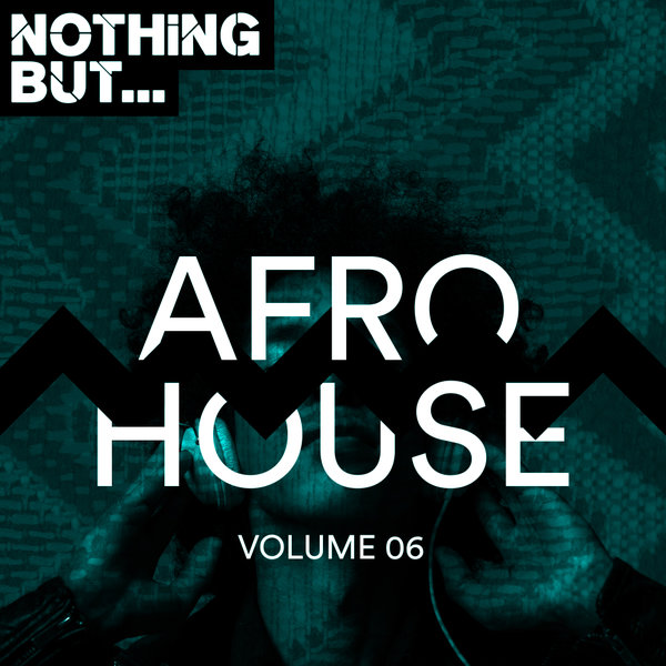 VA Nothing But... Afro House, Vol. 06