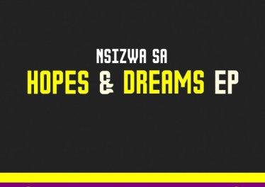 Nsizwa SA - Hopes & Dreams EP