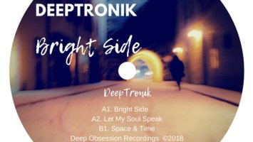 DeepTronik - Bright Side EP, afro deep house, deep house 2018 download, sa deep house music