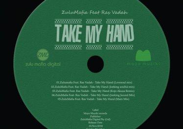 Zulumafia & Ras Vadah - Take My Hand (Kojo Akusa Remix), soulful deep, sa soulful house music, soulful 2018 download, deep soulful house songs, south african house music for free