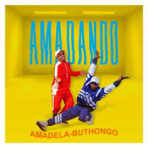 Amadando - Amadela-Buthongo EP , gqom 2018 download, south african gqom music, fakaza 2018 gqom, gqom 2018 mp3 download