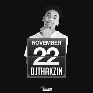 Dj Thakzin - 22 November, latest house music, deep house tracks, house music download, club music, afro house music, afro tech, afro deep tech house