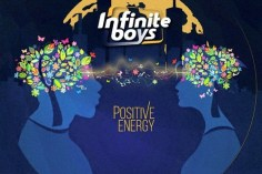 Infinite Boys - Positive Energy, latest house music, deep house tracks, house music download, club music, afro house music, afro deep house, tribal house music, best house music, african house music