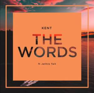 DJ Kent - The Words (feat. Jethro Tait), new afro house music, afro house 2018 download, south african house music, new house music 2018, best house music 2018, latest house music tracks, dance music, latest sa house music, latest house music, deep house tracks, house music download