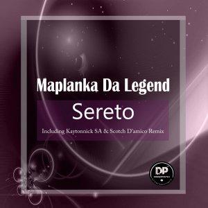 Maplanka Da Legend - Sereto (Scotch D'amico Jungle Mix) , sa afro deep tech house music for download mp3