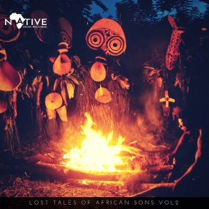 VA Lost Tales Of African Sons Vol. 2, tribal afro house, new afro house music 2018