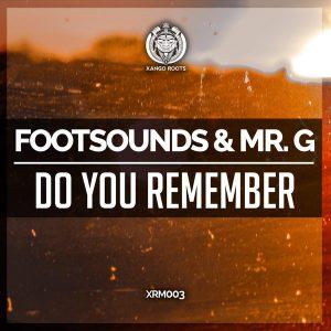 Footsounds & Mr G (SA) - Do You Remember (Original Mix)
