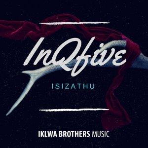 InQfive - IsiZathu (Original Mix)