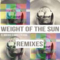 El Mukuka & Amber Revival - Weight of the Sun (Karyendasoul Afro Mix)