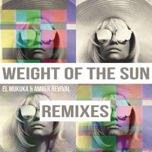 El Mukuka & Amber Revival - Weight of the Sun (Sebastien Dutch Remix), mzansi house music downloads, south african deep house, latest south african house, afro tech, new house music 2018, best house music 2018, latest house music tracks, dance music, latest sa house music