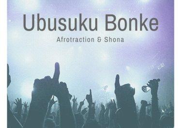 Afrotraction & Shona SA - Ubusuku Bonke (Club Mix), new afro house 2019, afro house music