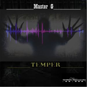 Master G - Temper EP, sa house music, afro house datafilehost, local house music