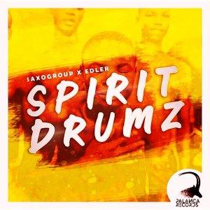 SaxoGroup - Spirit Drumz (feat. Edler)