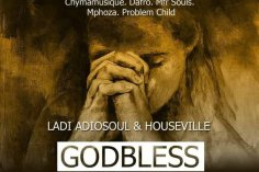 Ladi Adiosoul & Houseville - God Bless (Dafro Afro Vernom), afro deep tech, afro house 2018 download, new house music, south african afro house songs
