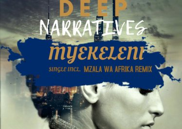 Deep Narratives - Myekeleni (Original Mix), afro beat, afro house music for free, afro house 2018 download, new za house music